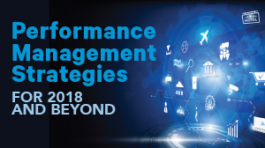 alt='Performance Management Strategies for 2018 and Beyond'  Title='Performance Management Strategies for 2018 and Beyond'