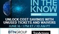 Unlock Cost Savings with Unused Tickets and Waivers