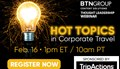 Hot Topics in Corporate Travel