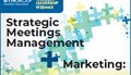 Strategic Meetings Management & Marketing: Working with Customers Events