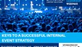 Keys to a Successful Internal Event Strategy