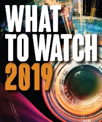 What to Watch 2019