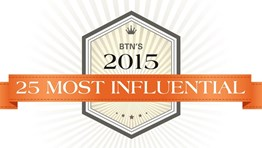 BTN's 2015 25 Most Influential
